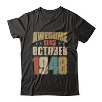 Vintage Retro Awesome Since October 1948 72th Birthday