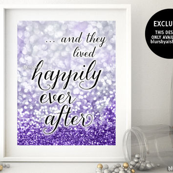 And they lived happily ever after printable sign in silver and purple