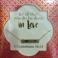 1 Corinthians 16:14 Simply Southern Necklace