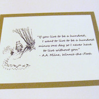 Live To Be A Hundred - Winnie the Pooh Quote - Classic Piglet and Pooh
