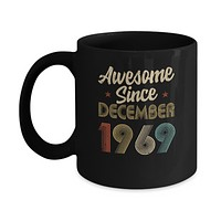 Awesome Since December 1969 Vintage 51th Birthday Gifts