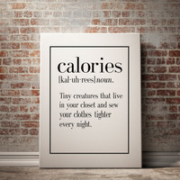 CALORIES Definition Print Funny Wall Art Home Decor Art Print Kitchen Wall Art Funny Art Inspirational Quote Typography Print