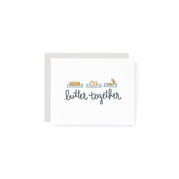 Butter Together Card