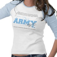 Proud ARMY Wife Tee Shirt from Zazzle.com