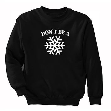 XtraFly Apparel Men's Don't Be A Snowflake Ugly Christmas Pullover Crewneck-Sweatshirt