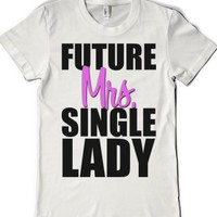 White T-Shirt | Funny Dating Shirts