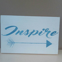 Inspire sign-inspirational sign-rustic sign-country decor-gift for boss-office decor