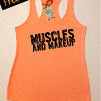 Muscles and Makeup. Workout Tank Top. Women's Clothing. Fitness Tank. Running Tank. Terry Racerback Tank. Crossfit Tank. Free Shipping USA