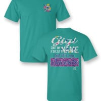 Sassy Frass Gigi Isn't my First Name but it's my Favorite Bright Girlie T Shirt