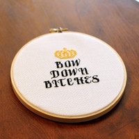 Bow Down B!tches Beyonce Cross Stitch II
