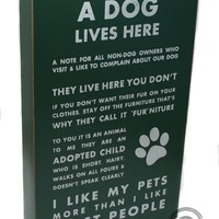 Green Earth Stores   00211470233 - Plaque - Dog Lives Here