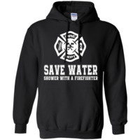 save water shower with a firefighter T-Shirt