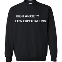 High Anxiety Low Expectations
