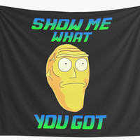 'SHOW ME WHAT YOU GOT' Wall Tapestry by MitsueTG