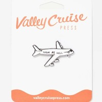 Valley Cruise Press High as Hell Pin