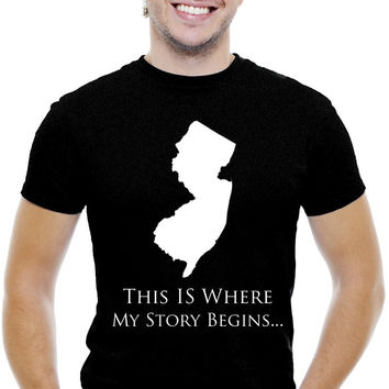 New Jersey Men T-Shirt...This Is Where My Story Begins