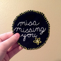 Miss Missing You Patch