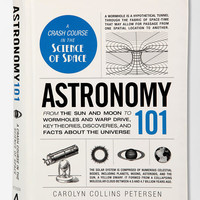 Astronomy 101 By Carolyn Collins Petersen