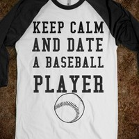 Keep Calm and Date a Baseball Player - The Sunshinee Shop