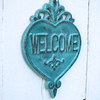 Heart WELCOME Sign / Wall Art / Indoor Outdoor Decor / Patio Decor / Beach House Decoration / Cast Iron Heart / Teal Turquoise Home Decor