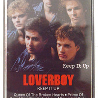 Vintage 80s Loverboy Keep it Up Album Cassette Tape
