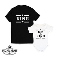 KING and SON of a KING father and son matching shirts, dad and baby tee shirts, dad and son matching shirts