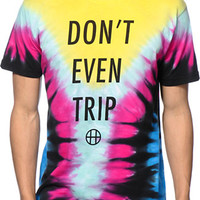 HUF Don't Even Trip Tie Dye Tee Shirt