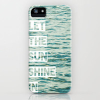 Let the Sun Shine In iPhone Case by Beth Thompson | Society6