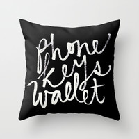 phone, keys, wallet! Throw Pillow by Molly Ennis