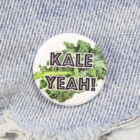 Kale Yeah! 1.25 Inch Pin Back Button Badge