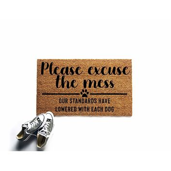 Please Excuse the Mess Dog Doormat