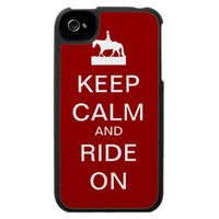 Keep calm and ride on iPhone 4 case from Zazzle.com