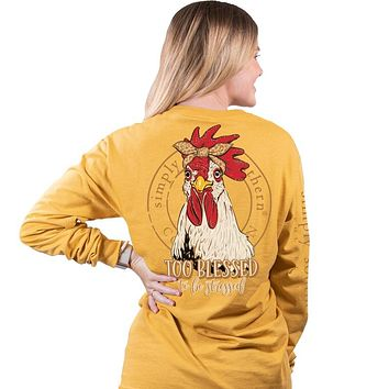 Simply Southern Too Blessed Chicken Long Sleeve T-Shirt