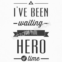 Hero of Time - 11x17 typography print, inspirational quote, modern wall decor, dorm decor, gamer gift, nintendo, legend of zelda, christmas