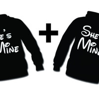 He's Mine , She's Mine , 2 Hoodie Sweatshirts  for COUPLE , LOVE , BEST GIFT