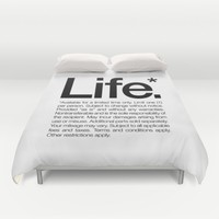 Life.* Available for a limited time only. (White) Duvet Cover by WORDS BRAND™
