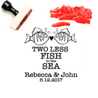Candy Buffet Bag Stamp | Two Less Fish in the Sea | Swedish Fish Candy Wedding Favor | Personalized Rubber Stamp | Beach Wedding Favor