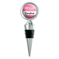 Sasha Hello My Name Is Wine Bottle Stopper