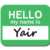 Yair Hello My Name Is Mouse Pad