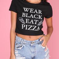 Wear Black, Eat Pizza Graphic Crop Top