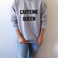 Caffeine Queen - Unisex Sweatshirt for Women - shpfy