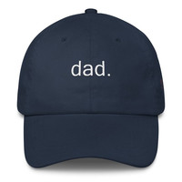 Dad. Embroidered Dad Hat