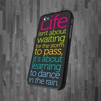 CA 0769 Life Quotes Life Isn't About Waiting design for iPhone 4 or 4s