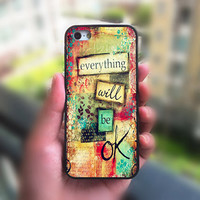 iphone 5C case,everything will be ok,iphone 5S case,ipod4 case,ipod 5 case,iphone 5 case,iphone 4S case,iphone 4 case,iphone 5s cases