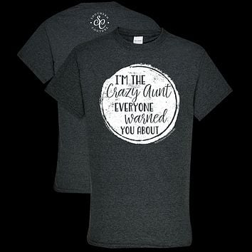 Southern Couture Soft Collection I'M The Crazy Aunt T-Shirt