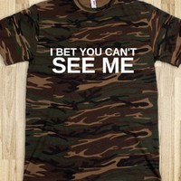 Camo Tee- I bet you can't see me