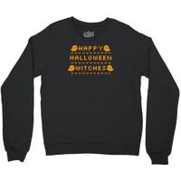 happy halloween witches Crewneck Sweatshirt