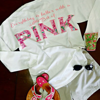 "Lilly Pulitzer inspired ""Lilly Quote Long Sleeve Monogrammed Tee"" ""Everything is better with a Little Bit of PINK"""