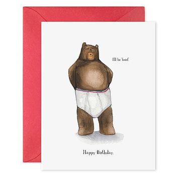 I'll Be Brief Birthday Card