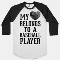 My Heart Belongs To A Baseball Player (Baseball Tee) | HUMAN